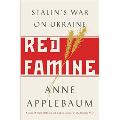 Red Famine - Anne Applebaum