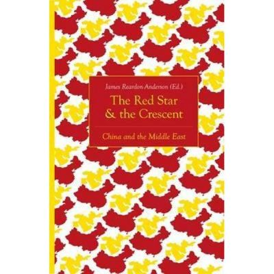 Red Star and the Crescent - James Reardon-Anderson