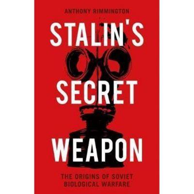 Stalin's Secret Weapon - Anthony Rimmington