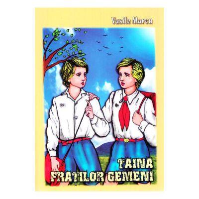 Taina fratilor gemeni - Vasile Marcu