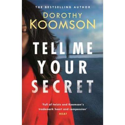 Tell Me Your Secret - Dorothy Koomson