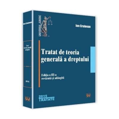 Tratat de teoria generala a dreptului - Ion Craiovan