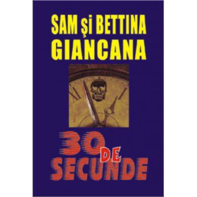 30 de secunde - Sam & Bettina Giancana