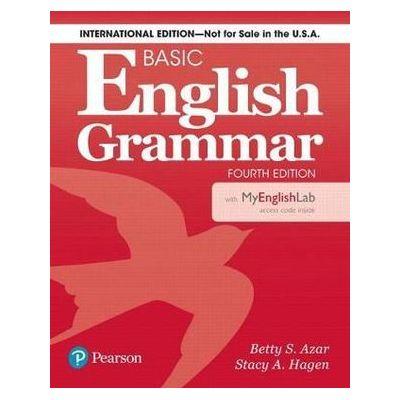 Basic English Grammar 4e Student Book with MyLab English, International Edition, 4th Edition - Betty S Azar