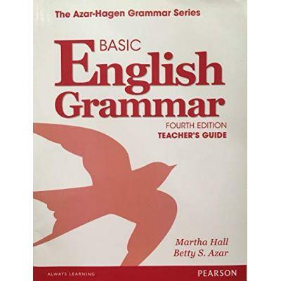 Basic English Grammar Teacher's Guide, 4e - Betty S. Azar