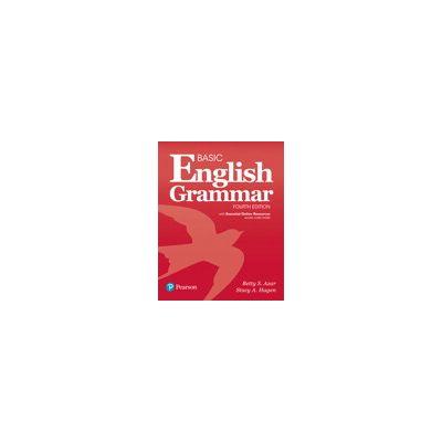 Basic English Grammar with Essential Online Resources, 4e - Betty S. Azar
