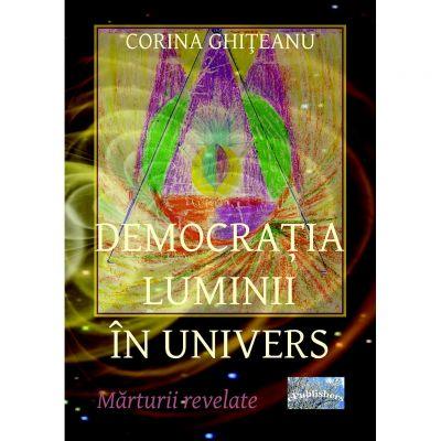 Democratia luminii in univers - Corina Ghiteanu