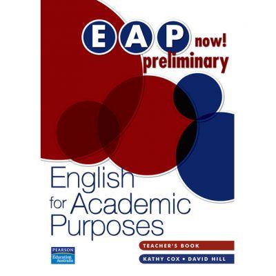 EAP Now! Preliminary Teacher's Book - Kathy Cox, David Hill