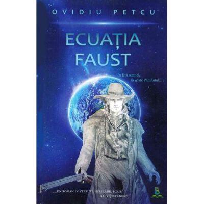 Ecuatia Faust - Ovidiu Petcu