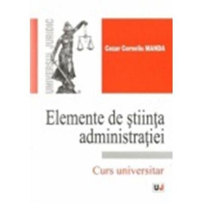 Elemente de stiinta administratiei - Cezar Corneliu Manda