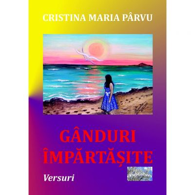 Ganduri impartasite - Cristina Parvu