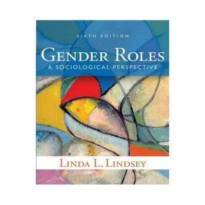 Gender Roles - Linda L. Lindsey