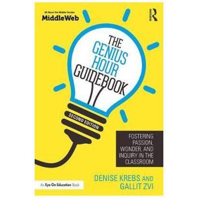 Genius Hour Guidebook - Denise Krebs, Gallit Zvi