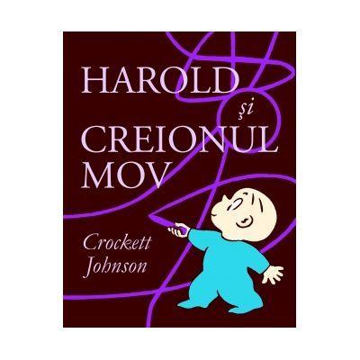 Harold si creionul mov - Crockett Johnson