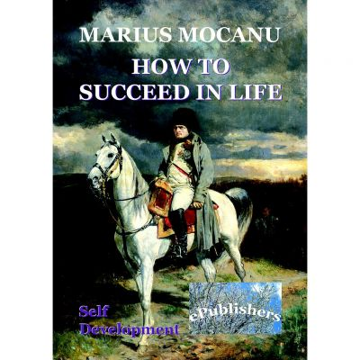 How to Succeed in Life - Marius Mocanu