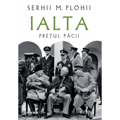 Ialta. Pretul pacii - Serhii M. Plohii