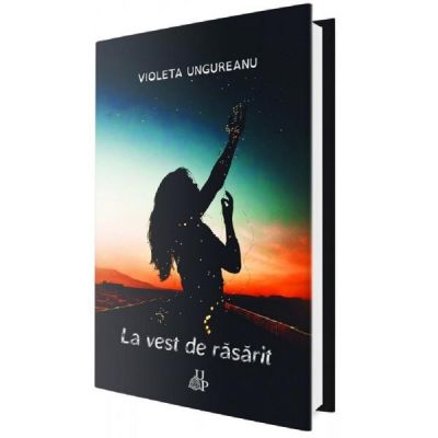 La vest de rasarit - Violeta Ungureanu