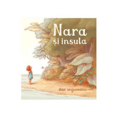 Nara si insula - Dan Ungureanu