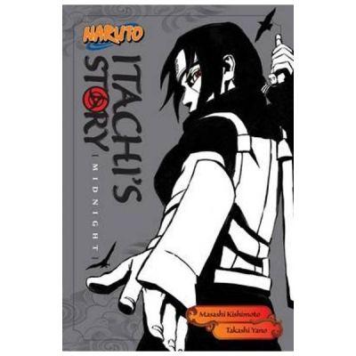 Naruto. Itachi's Story - Takashi Yano