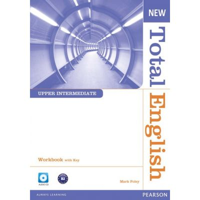 New Total English Upper Intermediate Workbook with Key and Audio CD Pack - Mark Foley