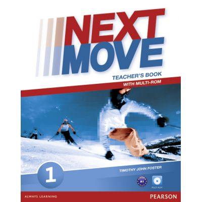 Next Move Level 1 Teacher's Book with Multi-ROM - Tim Foster, Philip Wood