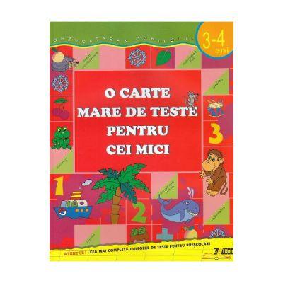 O carte mare de teste pentru cei mici 3-4 ani - S. E. Gavrina