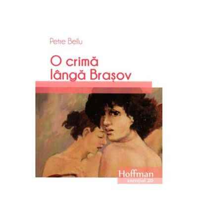 O crima langa Brasov - Petre Bellu