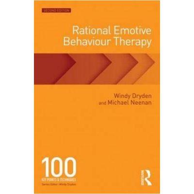 Rational Emotive Behaviour Therapy - Windy Dryden, Michael Neenan