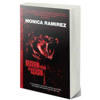 Recviem pentru un asasin - Monica Ramirez