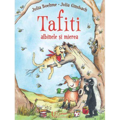 Tafiti, albinele si mierea - Julia Boehme, Julia Ginsbach