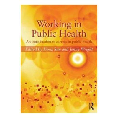 Working in Public Health - Fiona Sim, Jenny Wright