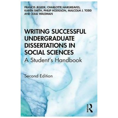 Writing Successful Undergraduate Dissertations in Social Sci - Francis Jegede