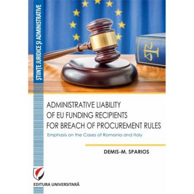 Administrative Liability of EU Funding Recipients for Breach of Procurement Rules - Demis-M. Sparios