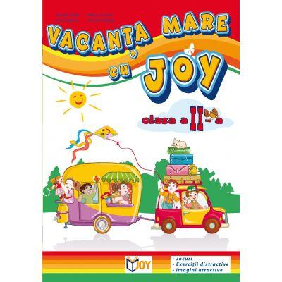 Caiet pentru vacanta clasa a II-a. Vacanta mare cu Joy - Roxana Toader