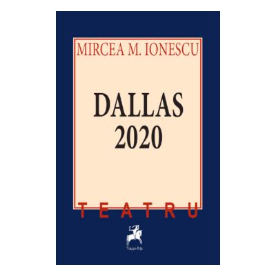 Dallas 2020 - Mircea M. Ionescu