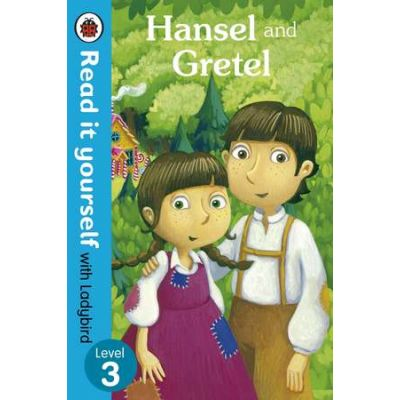 Hansel and Gretel - Read it yourself with Ladybird. Level 3 - Marina Le Ray