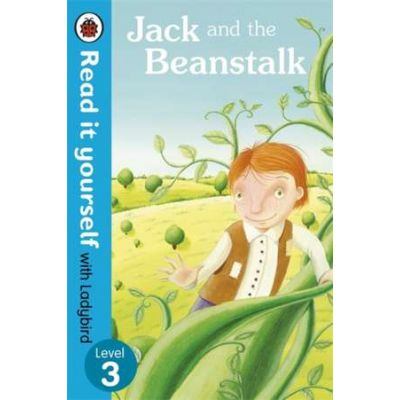 Jack and the Beanstalk - Read it yourself with Ladybird. Level 3 - Laura Barella