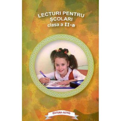 Lecturi pentru scolari. Clasa II