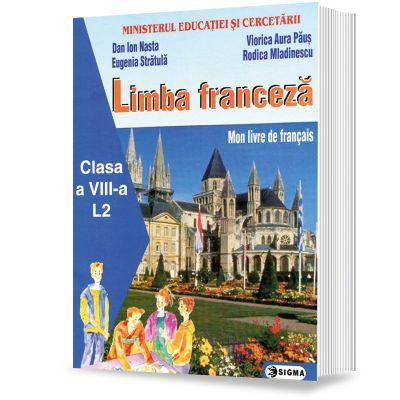 Limba franceza pentru clasa a VIII-a - Dan Ion Nasta