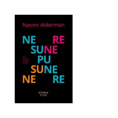 Nesupunere - Naomi Alderman