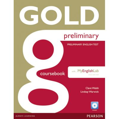 New Gold Preliminary Coursebook with CD-ROM and Prelim MyLab Pack - Clare Walsh, Lindsay Warwick