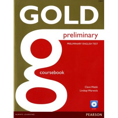 New Gold Preliminary Coursebook with CD-ROM Pack - Clare Walsh, Lindsay Warwick