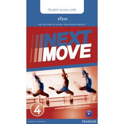 Next Move 4 eText Access Card - Katherine Stannett, Fiona Beddall