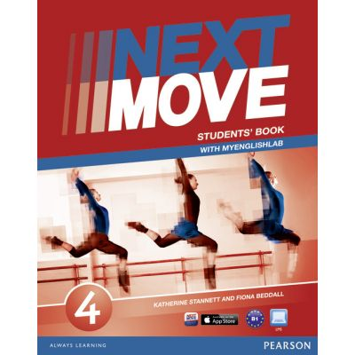 Next Move Level 4 Students' Book & MyLab Pack - Katherine Stannett, Fiona Beddall
