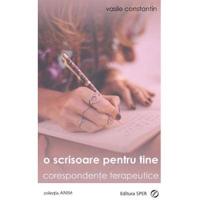 O Scrisoare Pentru Tine - Vasile Constantin