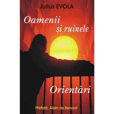 Oamenii si ruinele. Orientari – Julius Evola