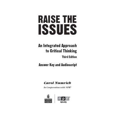 Raise the Issues. An Integrated Approach to Critical Thinking, Answer Key - Carol Numrich