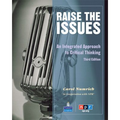 Raise the Issues. An Integrated Approach to Critical Thinking - Carol Numrich