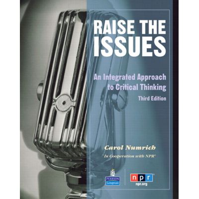 Raise the Issues. An Integrated Approach to Critical Thinking. Student Book and Classroom Audio CD