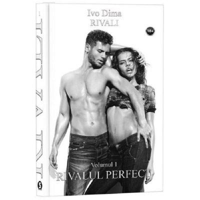 Rivali. Vol. 1. Rivalul perfect - Ivo Dima